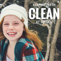 Keeping Teeth Clean At School