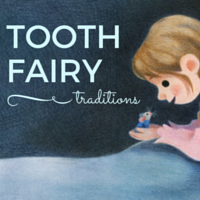 Tooth Fairy Tales from Around the World